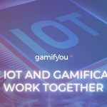 How Gamification and IoT work Together