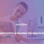 How Gamification is helping the Health Industry